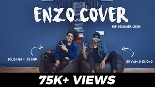 Enzo Cover  |  Bollywood Dance Mashup  |  D Blond Crew