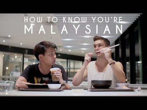 How To Know You're Malaysian