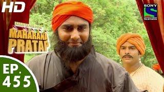 Bharat Ka Veer Putra Maharana Pratap - महाराणा प्रताप - Episode 455 - 21st July, 2015