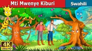 Mti Mwenye Kiburi | Hadithi za Kiswahili | Swahili Fairy Tales