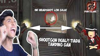 Shoutgun DUAL! tiada tanding bosqu.. OA-93? LEWAT! - Point Blank Garena Indonesia
