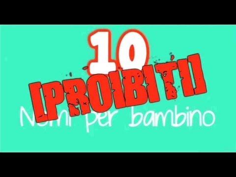 Top 10 10 Nomi Proibiti per Neonati
