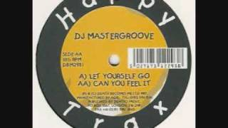 DJ MASTERGROOVE  -  CAN YOU FEEL IT