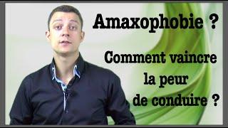Amaxophobie : Comment vaincre la peur de conduire ?