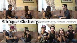 WHISPER CHALLENGE || FEAT BOIMLENNO, AUDREYA, IHSANAGAZ