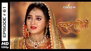 Swaragini - 25th May 2015 - स्वरागिनी - Full Episode (HD)