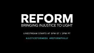 REFORM - Bringing Injustice To Light