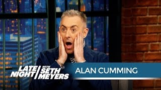 Alan Cumming Is Not a Musicals Guy - Late Night with Seth Meyers