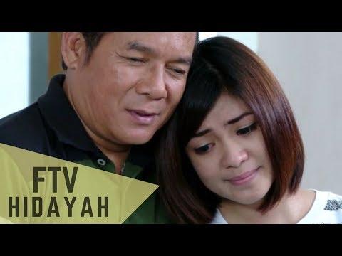 FTV Hidayah 118 Kesabaran Seorang Suami Istri Yang Durhaka