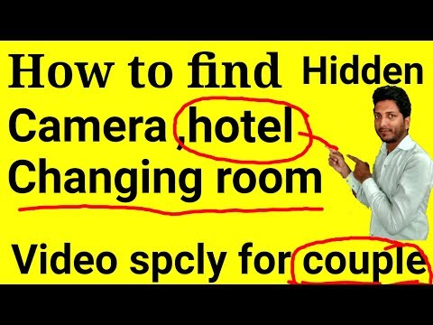 Xxx Mp4 How To Find Hidden Camera In Hotel Changing Room Etc 3gp Sex
