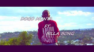 Dogo  Munta ft  Billa bong =garama mp4