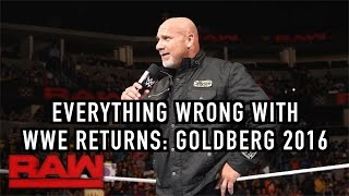 Episode #177: Everything Wrong With WWE Returns: GOLDBERG 2016