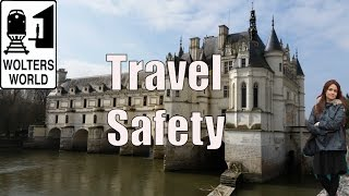 Honest Travel Safety Advice - What You Need to Know to Be Safe While Traveling