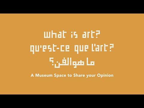 What is art? -  Qu'est-ce que l'art?  - ما هو الفن؟