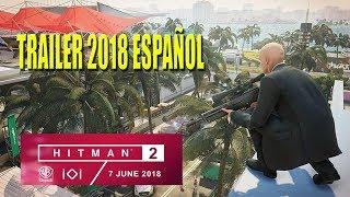 HITMAN 2 | 2018 Trailer oficial (ESPAÑOL)