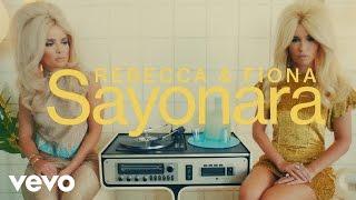 Rebecca & Fiona - Sayonara