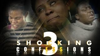 3 SHOCKING CONFESSIONS. (SPIRITUAL HUSBAND, AUNTY AND MESSENGER FROM THE KINGDOM OF DARKNESS)