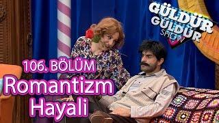 Güldür Güldür Show 106. Bölüm, Romantizm Hayali Skeci