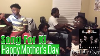 Mom Cries When Kids Sing Boyz II Men On Mother's Day | Song For Mama