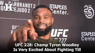 UFC 228: Champ Tyron Woodley Is Very Excited About Fighting Till; No Respect For Covington