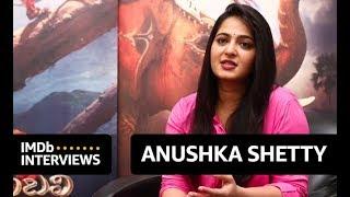 Anushka Shetty on Baahubali 2