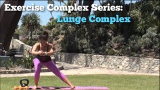 Lean Sexy Legs: Lunge Complex (Video 4 of 4)
