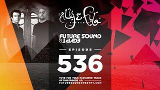 Future Sound of Egypt 536 with Aly & Fila