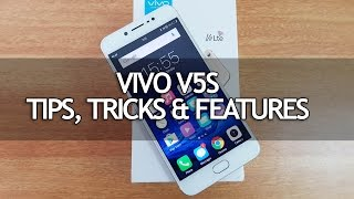 Vivo V5S (Fun Touch OS) Tips, Tricks and Features
