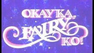 Then and Now : Okay Ka Fairy Ko! Cast