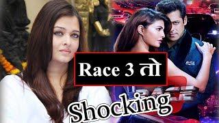Aishwarya Rai Shocking Reaction ON RACE 3 Movie Salman khan