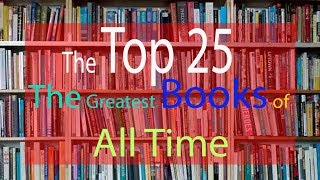 The Top 25-The Greatest Books of All Time