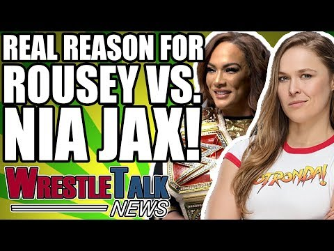 Xxx Mp4 Real Reason Ronda Rousey Is Facing Nia Jax REVEALED WrestleTalk News May 2018 3gp Sex