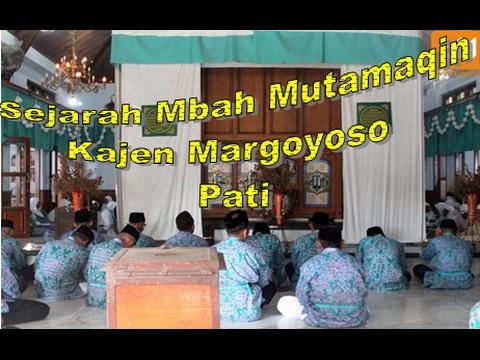 Sejarah Mbah Mutamaqin kajen (Syeh Ahmad Mutmaqin Kajen)