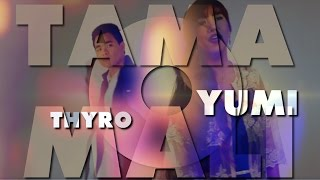 Thyro and Yumi : Tama o Mali [Official Lyric Video]