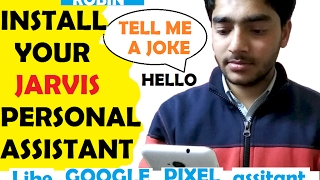 Now install JARVIS - Your Personal Assistant in any android phone like Google pixel Assistant & Siri