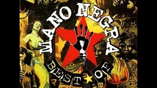 Mano Negra - The Best of (Greatest Hits) (full album)
