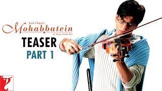 Mohabbatein - Teaser 1 | Amitabh Bachchan | Shah Rukh Khan | Aishwarya Rai