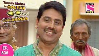 Taarak Mehta Ka Ooltah Chashmah - तारक मेहता - Episode 838 - 9th November, 2017
