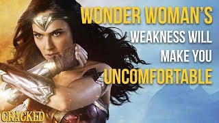 Wonder Woman's Weakness Will Make You Uncomfortable