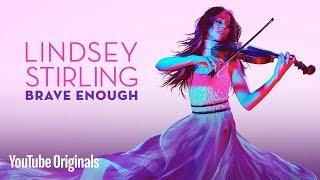 Lindsey Stirling: Brave Enough