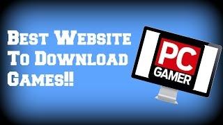Best Website To Download PC Games!!