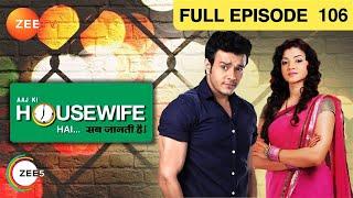 Aaj Ki Housewife Hai - Sab Jaanti Hai - Episode 106 - May 27, 2013