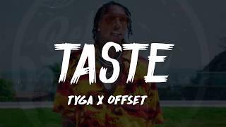 Tyga Ft. Offset - Taste (Lyrics)