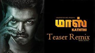 Mass Teaser - Vijay - Remix