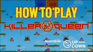 How to Play Killer Queen