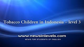 Tobacco Children in Indonesia – level 3
