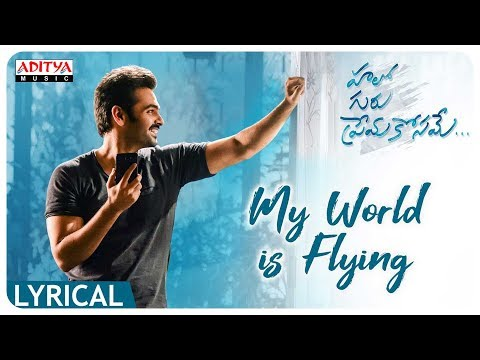 Xxx Mp4 My World Is Flying Lyrical Hello Guru Prema Kosame Songs Ram Pothineni Anupama DSP 3gp Sex
