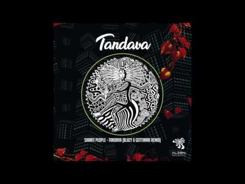 Shanti People - Tandava (Blazy & Gottinari Remix)