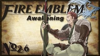 Let's Play Fire Emblem: Awakening | Part 26 - Innocent Baby Face