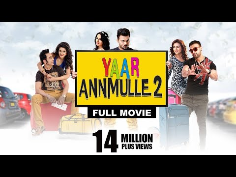 YAAR ANNMULLE 2 | Full Movie | Latest Punjabi Movies 2017 | Comedy